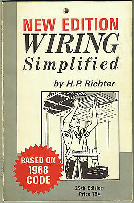 New Edition WIRING SIMPLIFIED 29th Edition, Based on 1968 Code, H.P. Richter