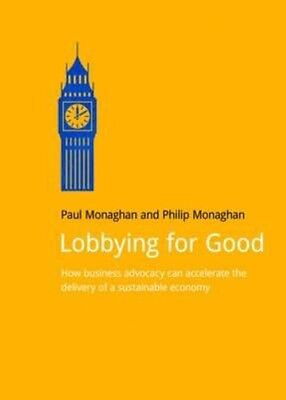 Lobbying for Good by Paul Monaghan Paperback Book (English)