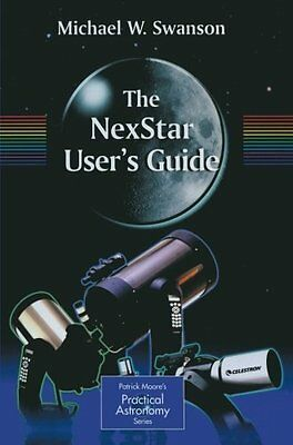 Nexstar User's Guide by Michael Swanson New Paperback Book