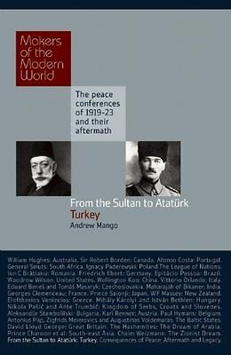 From the Sultan to Ataturk by Andrew Mango New Hardback Book