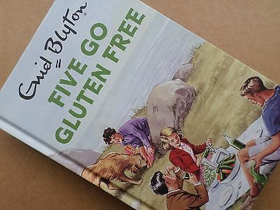 'five Go Gluten Free' H/back Book (2016) Enid Blyton For Grown Ups - Humour
