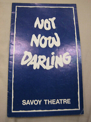 Savoy Theatre Programme Not Now Darling 1980 June Whitfield Leslie Phillips