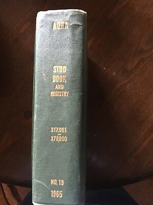 AQHA Stud Book And Registry Number 19 #317001-370000 1965 American Quarter