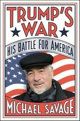 Trump's War by Michael Savage Hardcover Book