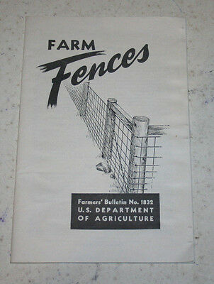 Farm Fences Farmers' Bulletin No. 1832 from US Dept. of Agriculture Revised 1954