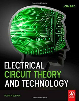 Electrical Circuit Theory and Technology, Bird, John Paperback Book The Cheap