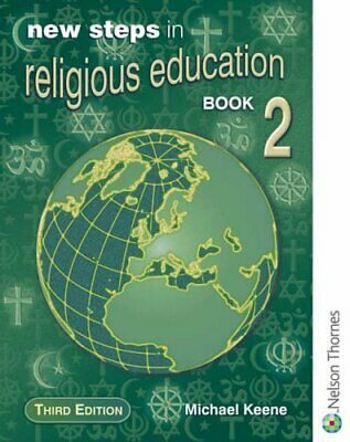 New Steps in Religious Education - Book 2 Core Ed... by Keene, Michael Paperback