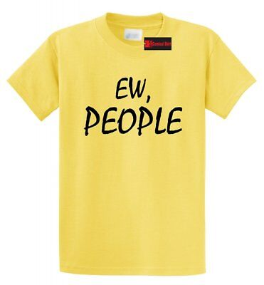 Ew People Funny T Shirt Anti Social Nerd Geek College Party Tee S-5XL