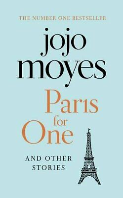 Paris for One and Other Stories by Moyes, Jojo Book The Cheap Fast Free Post
