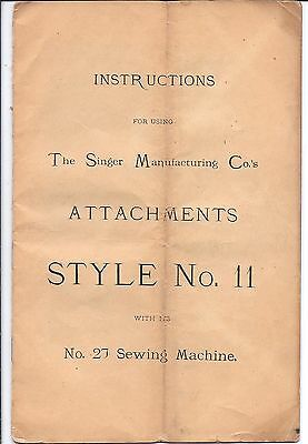 Original 1900s Singer 27 Sewing Machine Style 11 Attachment Manual....puzzle-box