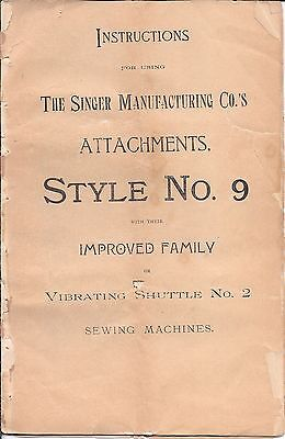 Original 1900s Singer Sewing Machine Style 9 Attachment Manual--puzzle-box