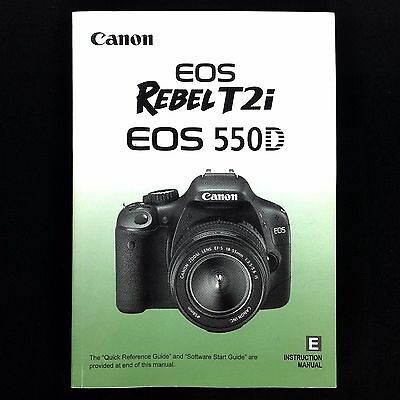 Canon EOS 550D Rebel T2i Digital Camera Instruction Manual/Book, English #39122