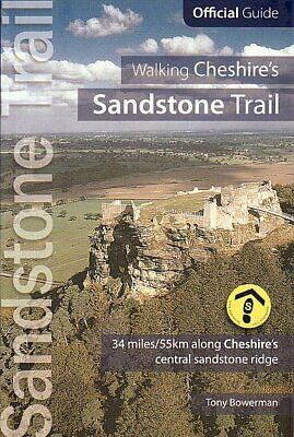 Walking Cheshire's Sandstone Trail: Official Guide