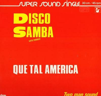 Two man Sound Disco Samba Que Tal America