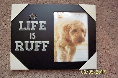 """Sonoma - """"LIFE IS RUFF"""" Picture Frame - NEW"""
