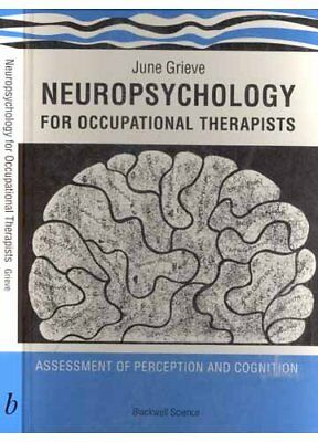 Neuropsychology for Occupational Therapists: Assessment o... by GRIEVE Paperback