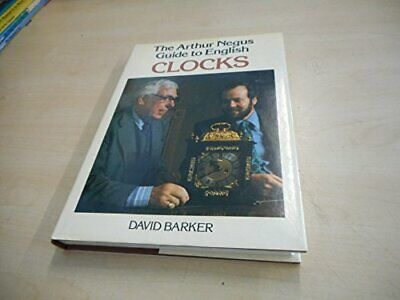 The Arthur Negus Guide to English Clocks by David Barker Hardback Book The Cheap