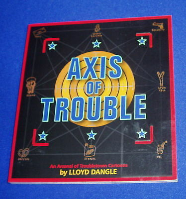 Axis Of Trouble:Lloyd Dangle underground paperback. 1st New..