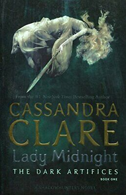 Dark Artifices 1 Lady Midnight (The Dark Artifices) by Cassandra Clare Book The