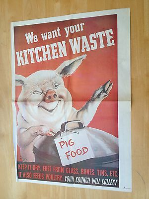 WW11 Poster - WE WANT YOUR KITCHEN WASTE - PIG FOOD