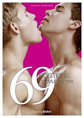 69 Positions of Joyful Gay Sex Special Edition by Bel Ami New Hardback Book