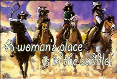 "LEANIN TREE ""A Woman's Place is in the Saddle!"" Refrigerator Magnet #25205~"