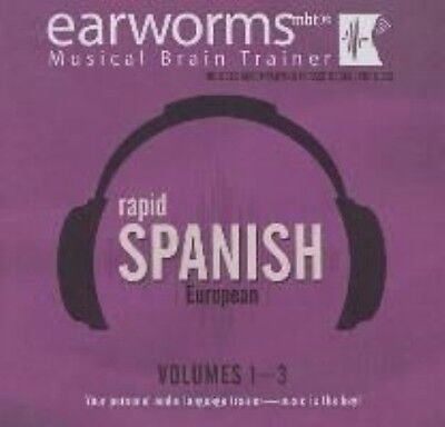 Rapid Spanish (European), Volumes 1 - 3 by Earworms Learning Compact Disc Book (
