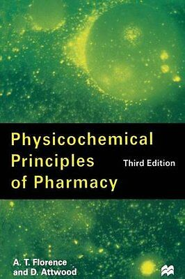Physicochemical Principles of Pharmacy, Florence, A. T. Paperback Book The Cheap