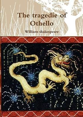 The Tragedie of Othello by William shakespeare Paperback Book (English)