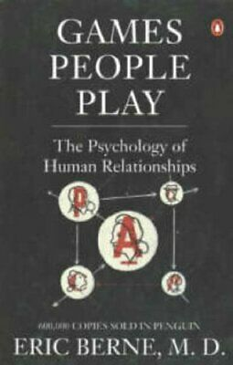 Games People Play: The Psychology of Human Relations... by Berne, Eric Paperback