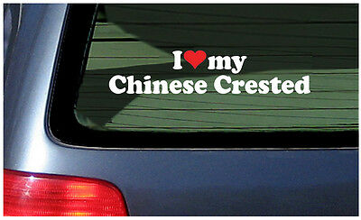I Love My Chinese Crested Sticker Vinyl Decal Car Woof Dog Puppy