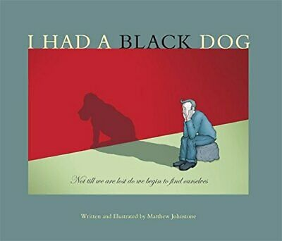 I Had a Black Dog, Johnstone, Matthew Paperback Book The Cheap Fast Free Post