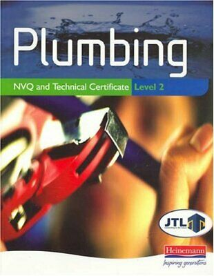 Plumbing NVQ and Technical Certificate Level 2 by JTL Paperback Book The Cheap