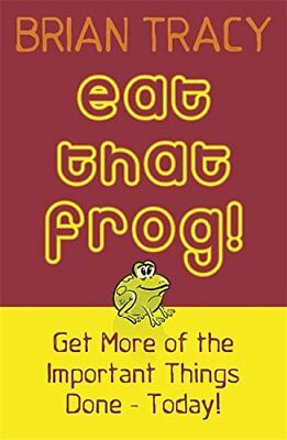 Eat That Frog!: Get More of the Important Things Done..., Tracy, Brian Paperback