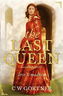 The Last Queen, Gortner, C W Paperback Book The Cheap Fast Free Post