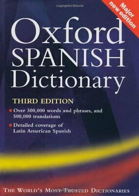 Oxford Spanish Dictionary: With FREE SpeakSpa... by Oxford Dictionaries Hardback
