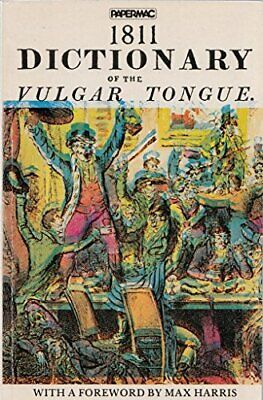 Papermac;1811 Dict Vulgar Tongue Paperback Book The Cheap Fast Free Post
