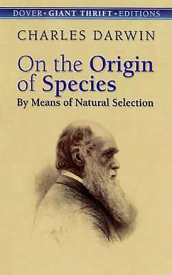 On the Origin of Species : By Means of Natural Selection by Charles Darwin