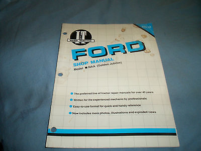 I&T Shop Service Manual Ford Model NAA Golden Jubilee