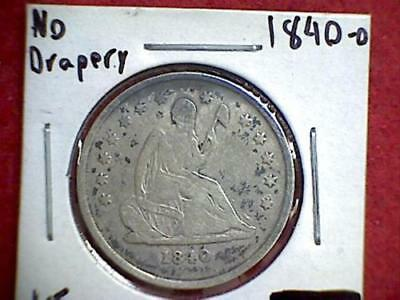 1840-O Seated Liberty Quarter No Drapery 25c .900 Silver New Orleans
