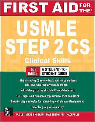 First Aid for the USMLE Step 2 CS by Vikas Bhushan; Tao Le