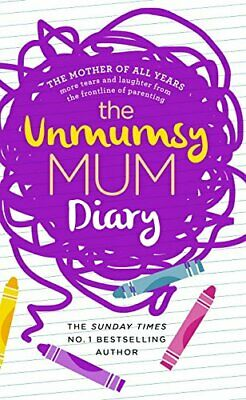 The Unmumsy Mum Diary by The Unmumsy Mum Book The Cheap Fast Free Post