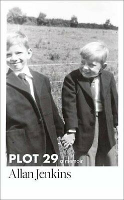 Plot 29: A Memoir: LONGLISTED FOR THE BAILLIE GIFFORD AND W... by Jenkins, Allan