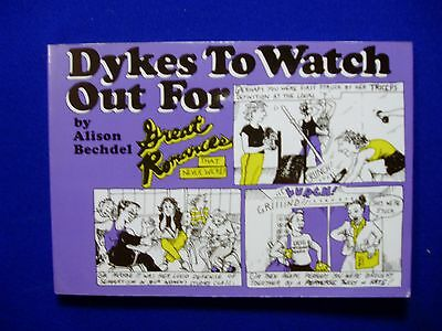 Dykes To Watch Out For. 1986. ISBN 0932379176. Paperback. 1st of series.  VFN.