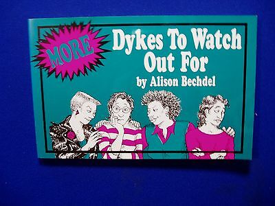 More Dykes To Watch Out For. 1988. ISBN 0932379451.  2nd of series. Rare. VFN+.
