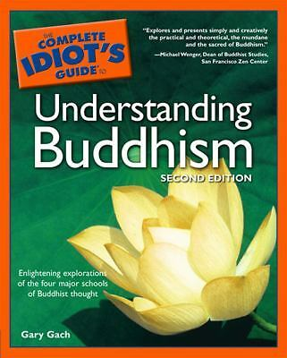 The Complete Idiot's Guide to Understanding Buddhism, 2E