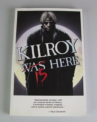 Kilroy is Here - Graphic Novel ( Image  300+ Pages )