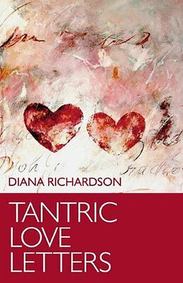 Tantric Love Letters by Diana Richardson New Paperback Book