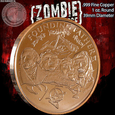 """Founding FatherZ"" Z-Note 1 oz .999 Copper Round ApocalypeZe Zombie Series"