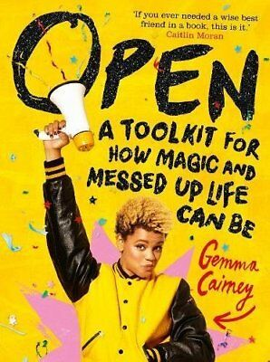 Open: A Toolkit for How Magic and Messed Up L by Gemma Cairney New Hardback Book
